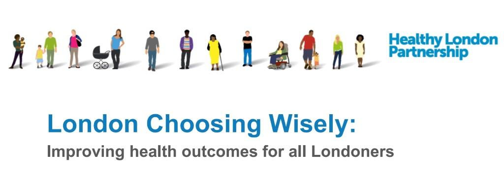 london choosing wisely