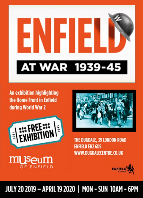 poster or flyer advertising event Exhibition: Enfield at War 1939-45 (plus a programme of linked events and talks)