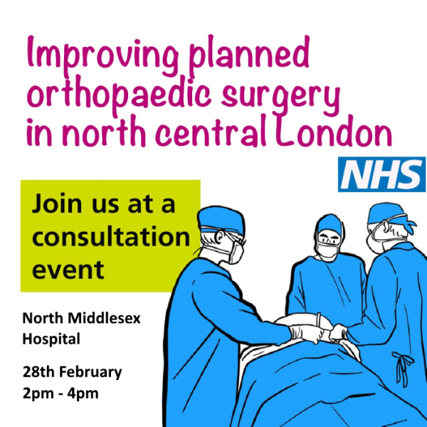 poster or flyer advertising event Improving planned orthopaedic surgery for adults in north central London