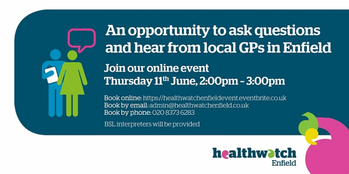 poster or flyer advertising event Ask questions and hear from local GPs in Enfield