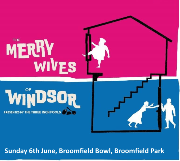 poster or flyer advertising event Three Inch Fools present The Merry Wives of Windsor