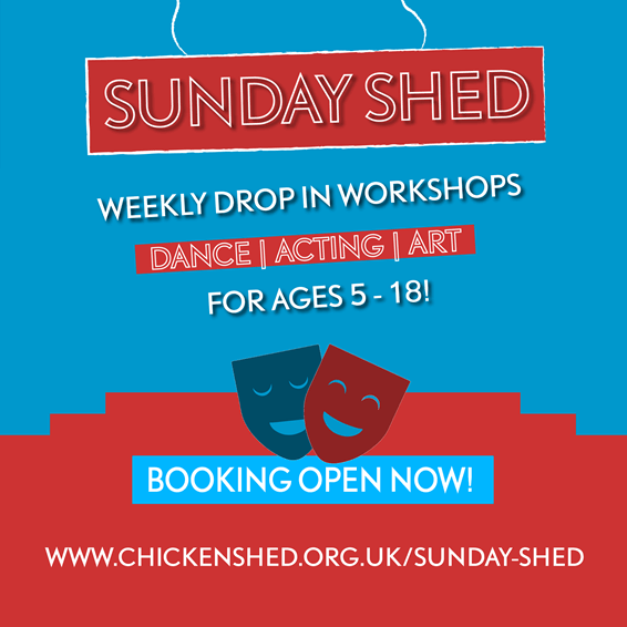 poster or flyer advertising event Sunday Shed: Weekly drop-in workshop sessions for ages 5 - 18
