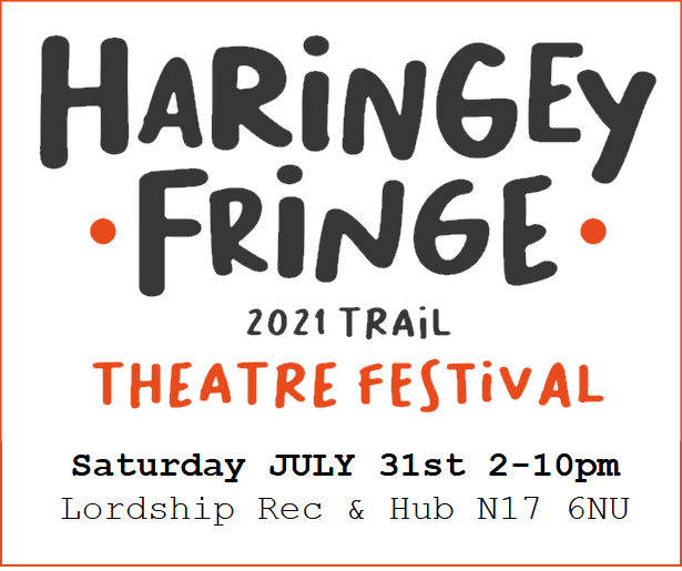 poster or flyer advertising event Haringey Fringe Theatre Festival