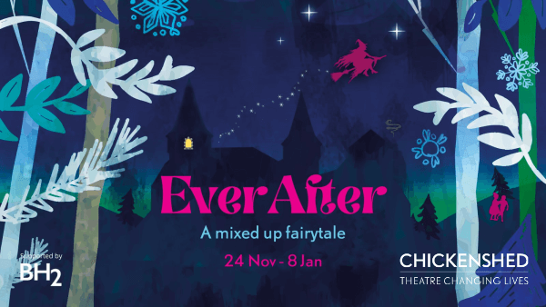 poster or flyer advertising event Chickenshed: EverAfter - a mixed up fairytale