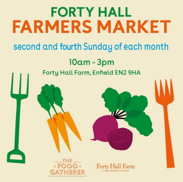 poster or flyer advertising event Forty Hall Farmers\' Market