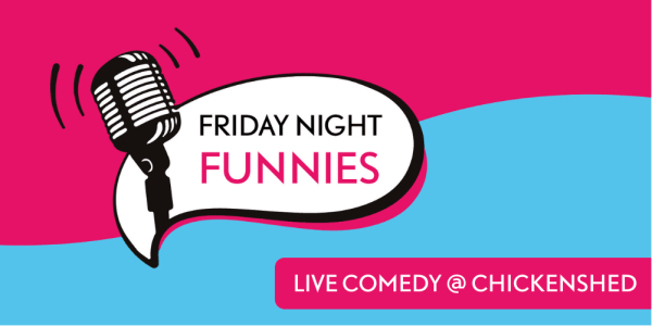 poster or flyer advertising event Friday Night Funnies @ Chickenshed